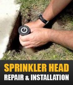 sprinkler head repair & installation
